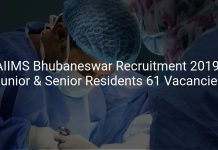 AIIMS Bhubaneswar Recruitment 2019 Junior & Senior Residents 61 Vacancies
