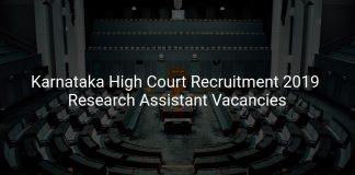 Karnataka High Court Recruitment 2019 Research Assistant Vacancies