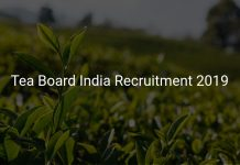 Tea Board India Recruitment 2019