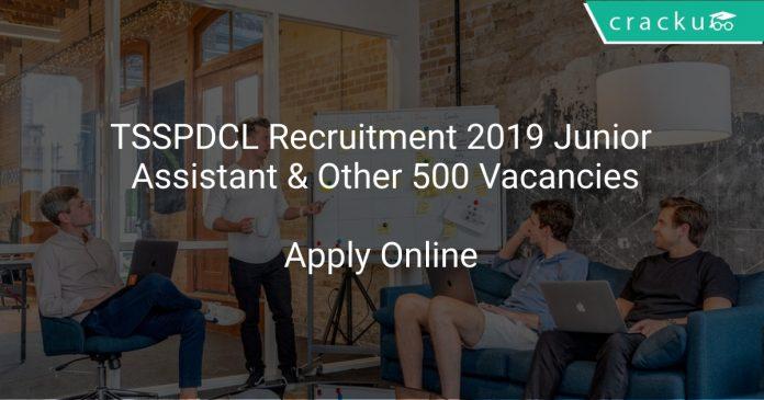 TSSPDCL Recruitment 2019 Junior Assistant & Other 500 Vacancies