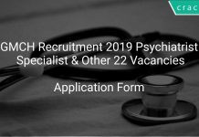 GMCH Recruitment 2019 Psychiatrist Specialist & Other 22 Vacancies