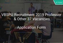 VBSPU Recruitment 2019 Professor & Other 37 Vacancies