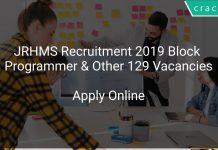 JRHMS Recruitment 2019 Block Programmer & Other 129 Vacancies