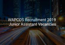 WAPCOS Recruitment 2019 Junior Assistant Vacancies