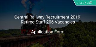 Central Railway Recruitment 2019 Retired Staff 206 Vacancies