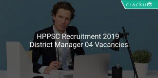 HPPSC Recruitment 2019 District Manager 04 Vacancies