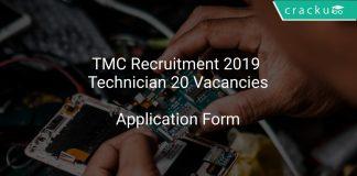 TMC Recruitment 2019 Technician 20 Vacancies