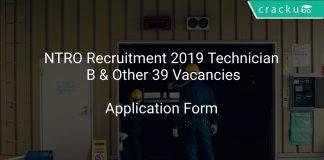 NTRO Recruitment 2019 Technician B & Other 39 Vacancies