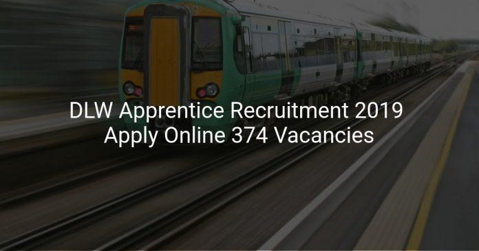 DLW Apprentice Recruitment 2019 Apply Online 374 Vacancies