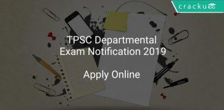 TPSC Departmental Exam Notification 2019