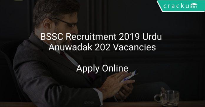 BSSC Recruitment 2019 Urdu Anuwadak 202 Vacancies