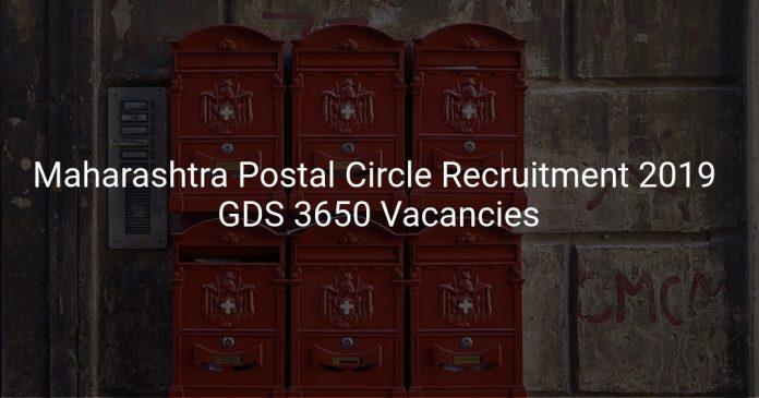 Maharashtra Postal Circle Recruitment 2019 GDS 3650 Vacancies