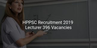HPPSC Recruitment 2019 Lecturer 396 Vacancies