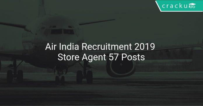 Air India Recruitment 2019 Store Agent 57 Posts