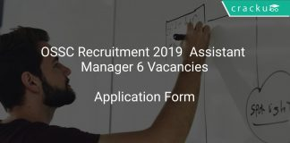 OSSC Recruitment 2019 Assistant Manager 6 Vacancies