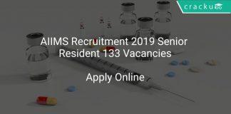 AIIMS Recruitment 2019 Senior Resident 133 Vacancies