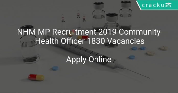 NHM MP Recruitment 2019 Community Health Officer 1830 Vacancies