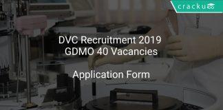 DVC Recruitment 2019 GDMO 40 Vacancies