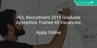 HCL Recruitment 2019 Graduate Apprentice Trainee 45 Vacancies