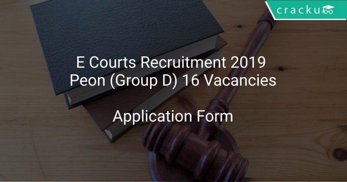 E Courts Recruitment 2019 Peon (Group D) 16 Vacancies