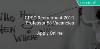 GPSC Recruitment 2019 Professor 58 Vacancies