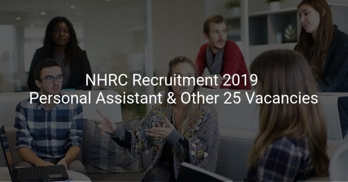 NHRC Recruitment 2019 Personal Assistant & Other 25 Vacancies