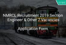 NMRCL Recruitment 2019 Section Engineer & Other 7 Vacancies