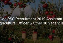 Goa PSC Recruitment 2019 Assistant Agricultural Officer & Other 30 Vacancies