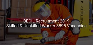 BECIL Recruitment 2019 Skilled & Unskilled Worker 3895 Vacancies
