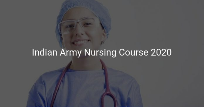 Indian Army Nursing Course 2020