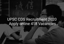 UPSC CDS Recruitment 2020 Apply online 418 Vacancies