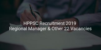 HPPSC Recruitment 2019 Regional Manager & Other 22 Vacancies