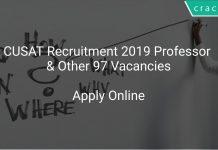 CUSAT Recruitment 2019 Professor & Other 97 Vacancies