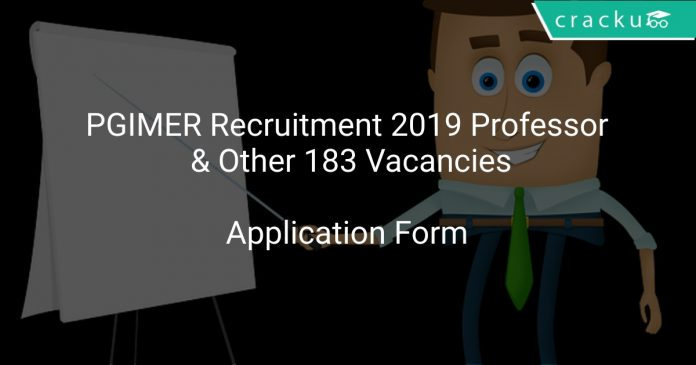 PGIMER Recruitment 2019 Professor & Other 183 Vacancies