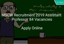MSCW Recruitment 2019 Assistant Professor 84 Vacancies