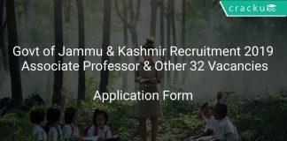 Govt of Jammu & Kashmir Recruitment 2019 Associate Professor & Other 32 Vacancies