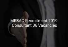 MRSAC Recruitment 2019 Consultant 36 Vacancies