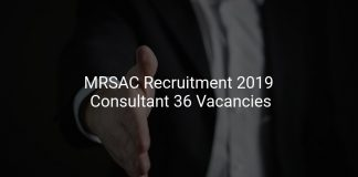 MRSAC Recruitment 2019 Consultant 36 Vacancies