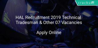 HAL Recruitment 2019 Technical Tradesman & Other 07 Vacancies