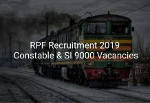 RPF Recruitment 2019 Constable & SI 9000 Vacancies