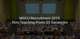 MGCU Recruitment 2019 Non-Teaching Posts 03 Vacancies