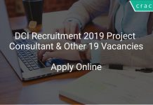 DCI Recruitment 2019 Project Consultant & Other 19 Vacancies