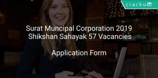 Surat Muncipal Corporation 2019 Shikshan Sahayak 57 Vacancies