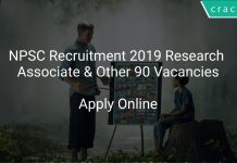 NPSC Recruitment 2019 Research Associate & Other 90 Vacancies