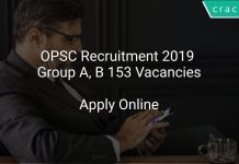 OPSC Recruitment 2019 Group A, B 153 Vacancies