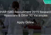 SHAR ISRO Recruitment 2019 Research Associate & Other 93 Vacancies