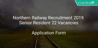 Northern Railway Recruitment 2019 Senior Resident 22 Vacancies