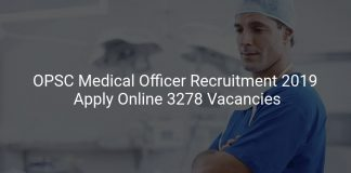 OPSC Medical Officer Recruitment 2019 Apply Online 3278 Vacancies