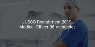 JUSCO Recruitment 2019 Medical Officer 06 Vacancies