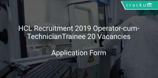 HCL Recruitment 2019 Operator-cum-Technician Trainee 20 Vacancies